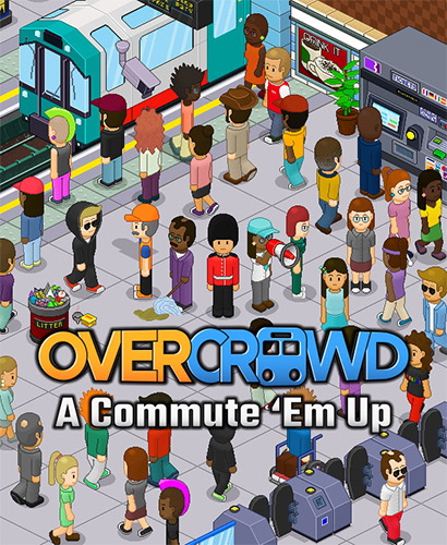 Overcrowd: A Commute 'Em Up (2020)